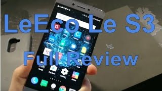 LeEco Le S3 - My Full Review - One Week Later
