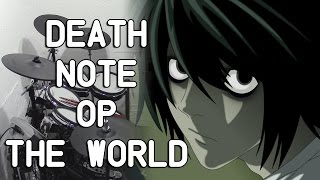 "getlinkyoutube.com-Death Note [デスノート] OP1 ""the WORLD"" by Nightmare - Drum Cover"