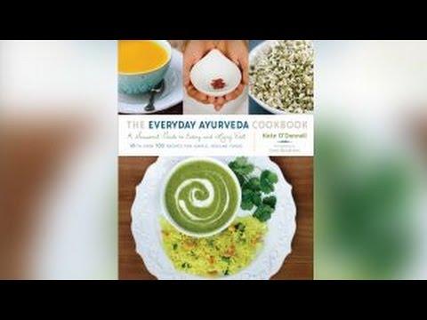 Breaking down the Ayurveda diet