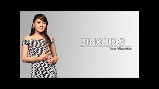BINGUNG - VITA ALVIA karaoke download ( tanpa vokal ) cover