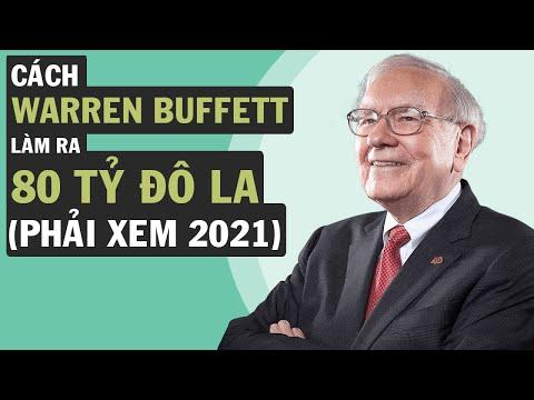 Warren Buffett Làm Ra 80 Tỷ Đô La Như Thế Nào?