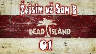 getlinkyoutube.com-Dead Island (Lietuviškai) EP1 - Žaisim už Sam B