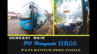 SENSASI Naik Bus PO Haryanto HR05 PATAS JOGJA-KUDUS