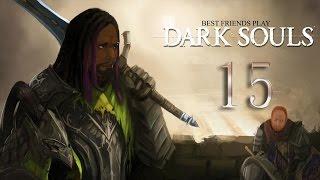 getlinkyoutube.com-Best Friends Play Dark Souls (Part 15)