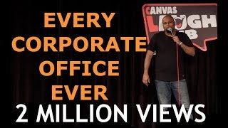 Every Corporate Office Ever   Stand up Comedy by Nishant Tanwar