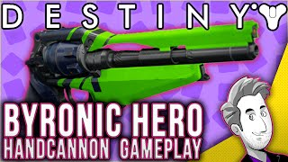 getlinkyoutube.com-Byronic Hero Legendary Hand Cannon | Gameplay Review | Destiny | Blessious