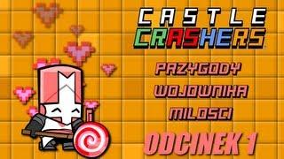 getlinkyoutube.com-Jestem wojownikiem miłości - CASTLE CRASHERS #1