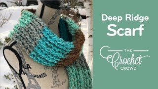 How to Crochet A Scarf: Deep Ridge Scarf width=