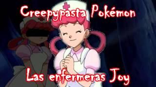 Creepypasta Pokémon - Enfermeras Joy