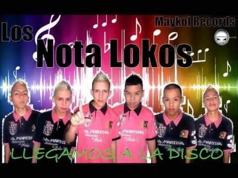 Los Nota Lokos - Mega Enganchado 2013 - 2014 (DJ Luis)