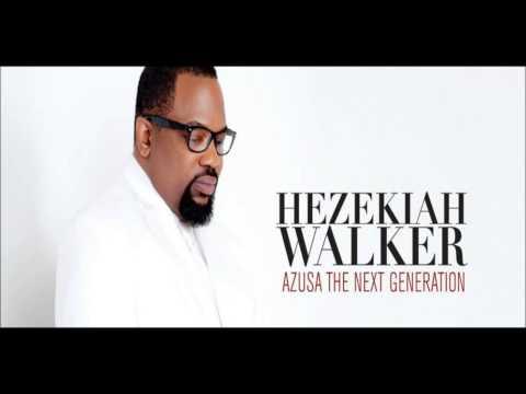 amazing de hezekiah walker Letra y Video