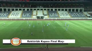 Rektörlük Kupası Final Maçı