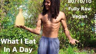 getlinkyoutube.com-What I Eat In A Day | 80/10/10 Raw Vegan Diet