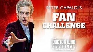 getlinkyoutube.com-Peter Capaldi's Fan Challenge - Doctor Who Festival