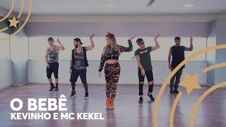 O Bebê   Kevinho E MC Kekel   Lore Improta | Coreografia