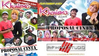 "getlinkyoutube.com-FILM Comedy APA LAHU '' KHARISMA "" ( Proposal Cinta ) Full HD Movie"