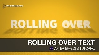 getlinkyoutube.com-After Effects Video Tutorial: Rolling Over Text