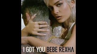 I GOT YOU - BEBE REXHA Karaoke