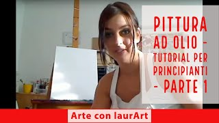 getlinkyoutube.com-Come dipingere a olio - dimostrazione pratica - parte 1