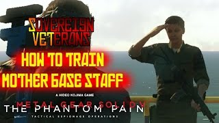 How to Train Your Mother Base Staff in MGSV