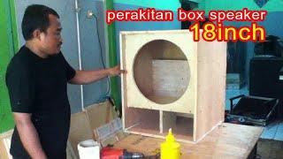 buat box speaker sub 18 inch