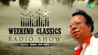 getlinkyoutube.com-Weekend Classics Radio Show | R. D. Burman Bengali Special | HD Songs Jukebox