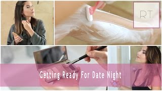 Getting Ready For Date Night | Rachel Talbott
