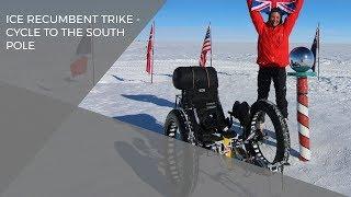 getlinkyoutube.com-ICE recumbent trike - cycle to the South Pole