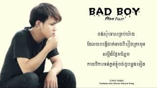 getlinkyoutube.com-BAD BOY - Hak Record  MRR FULET Khmer Record Song 【LYRIC VIDEO】