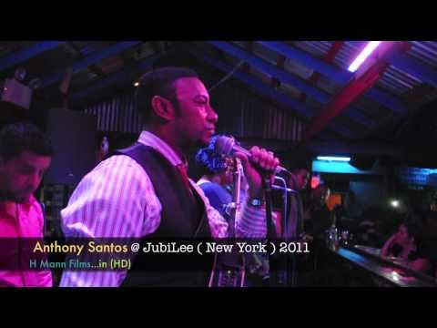 Anthony Santos 2011 Debut Ny @ Jubilee - New York Debut By H