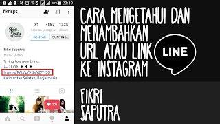 Cara mengetahui dan menambahkan URL atau Link line ke instagram