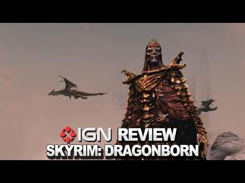 IGN Reviews - The Elder Scrolls V: Skyrim  Dragonborn Video Review