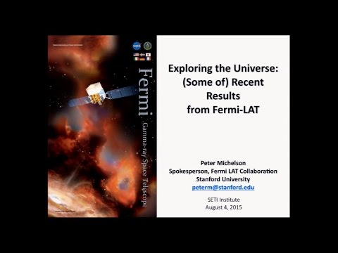 Gamma Ray Bursts and Recent Results from the Fermi Mission - Peter Michelson (SETI Talks)