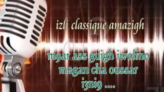getlinkyoutube.com-Izli Amazigh A9dim ......M9ar as guigh iwollinou magan cha...