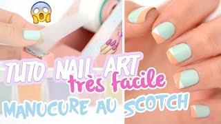 getlinkyoutube.com-Nail art très facile ♡ Manucure au scotch
