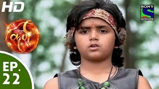 Suryaputra Karn - सूर्यपुत्र कर्ण - Episode 22 - 3rd August, 2015