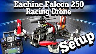 Eachine Falcon 250 RTF Setup - Part 1