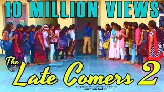 THE LATE COMERS-2 (Girls version) - A Latest Telugu Comedy Short Film by SHRAVAN KOTHA