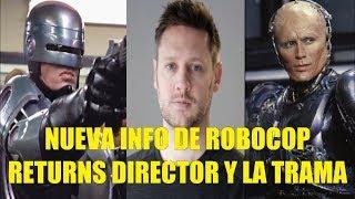 Nueva Info de la Proxima Pelicula de Robocop Returns El Director La Trama y Mas