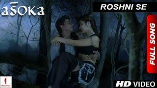 getlinkyoutube.com-Roshni Se | HD | Full Song | Asoka | Shah Rukh Khan | Kareena Kapoor