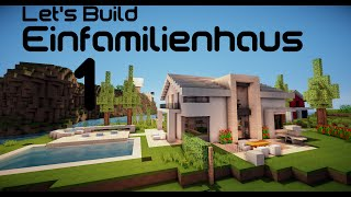 Let's Build Einfamilienhaus 1 Part 1/3
