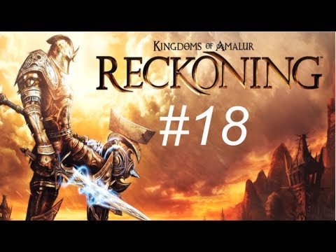 Kingdom of Amalur - Reckoning Walkthrough with Commentary Part 18 - Mountain Troll Extermination