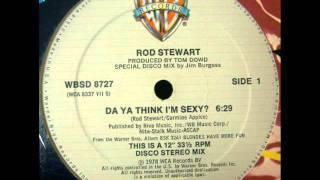 getlinkyoutube.com-Rod Stewart - Do Ya Think I'm Sexy (12 Inch Version)