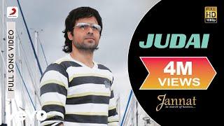 Judai - Official Full Song   Jannat   Kamran Ahmed  Pritam   Emraan Hashmi   Sonal Chauhan width=