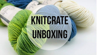 getlinkyoutube.com-KnitCrate Unboxing, Giveaway, Promotion Code!  Episode 386