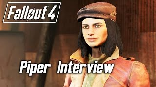 getlinkyoutube.com-Fallout 4 - Companions - Piper Interview
