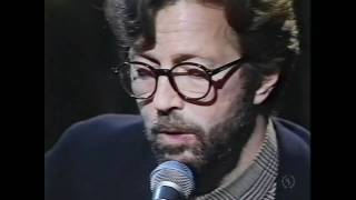 getlinkyoutube.com-Eric Clapton - Tears In Heaven - Unplugged - alternate take