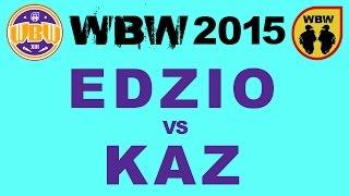 getlinkyoutube.com-EDZIO vs KAZ # WBW 2015 Gdańsk @ 1/2 finału