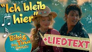 Bibi & Tina - ICH BLEIB HIER official Musikvideo mit LYRICS zum Mitsingen in voller Länge