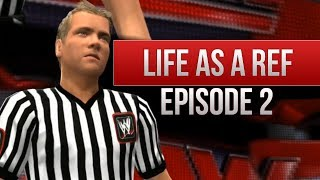 """WWE 2K14 Story - """"Life as A Ref"""" (Episode 2)"""